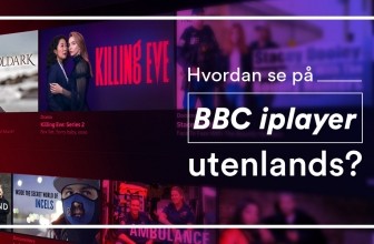 Hvordan se på BBC iPlayer utenlands? Følg guiden