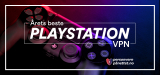 Beste PlayStation VPN