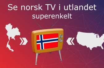 Hvordan se på TV i utlandet? Se TV på nett